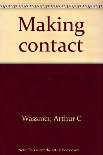 Making Contact: Arthur C Wassmer PH.D
