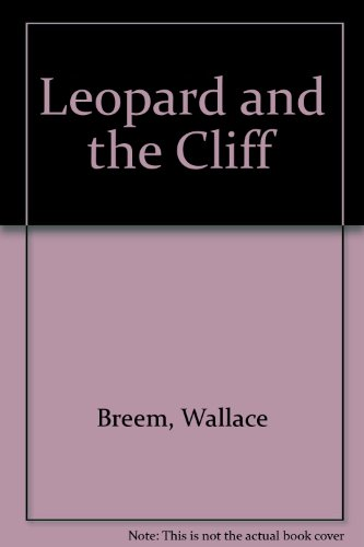 Leopard and the Cliff: Breem, Wallace
