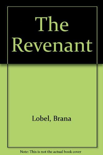 The Revenant: Lobel, Brana