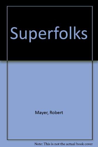 9780417054605: Superfolks