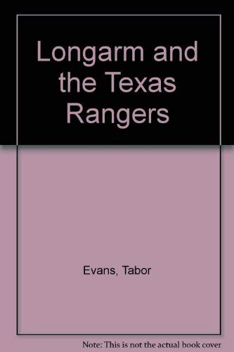 9780417066806: Longarm and the Texas Rangers
