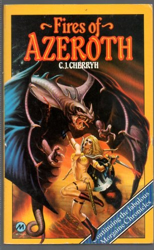 Fires of Azeroth (0417074409) by C. J. Cherryh