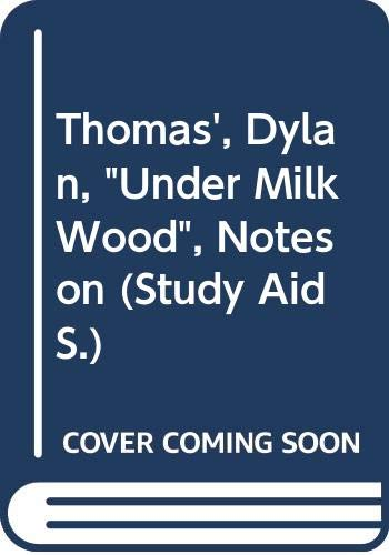 "9780417215105: Thomas', Dylan, ""Under Milk Wood"", Notes on (Study Aid S.)"