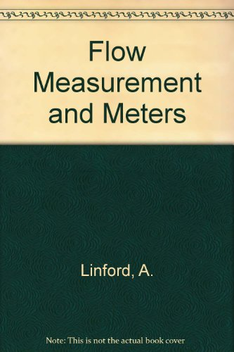 Flow Measurement and Meters: Linford, A.