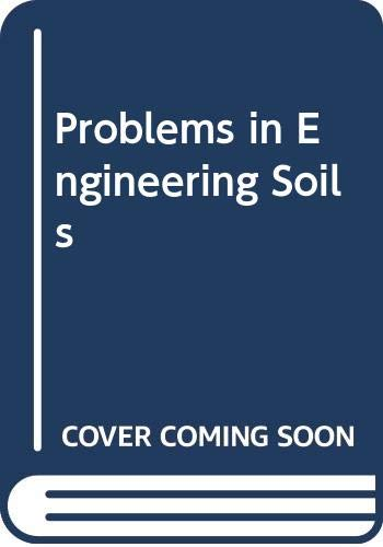 9780419102502: Problems in Engineering Soils