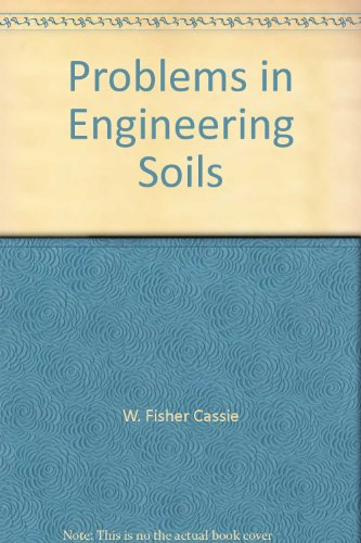 9780419106906: Problems In Engineering Soils