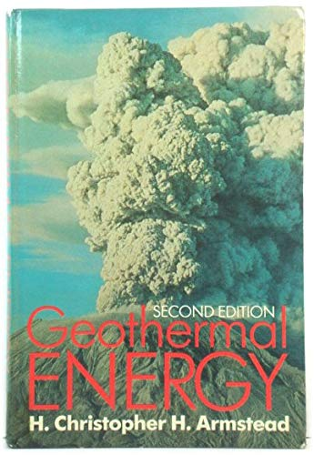 9780419122203: Geothermal Energy: Its Past, Present and Future Contributions to the Energy Needs of Man