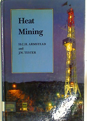 9780419122302: Heat Mining: A New Source of Energy