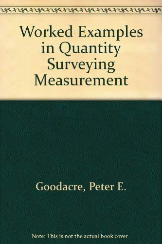 9780419123408: Worked Examples in Quantity Surveying Measurement