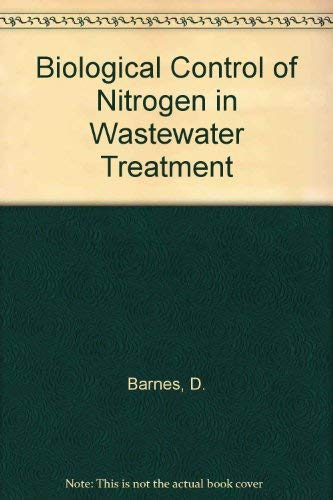 9780419123507: Biological Control of Nitrogen in Wastewater Treatment