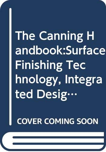9780419129004: The Canning Handbook:Surface Finishing Technology, Integrated Design