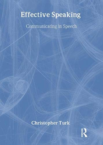 9780419130208: Effective Speaking: Communicating in Speech
