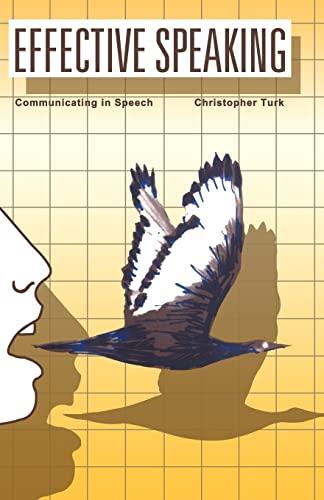 9780419130307: Effective Speaking: Communicating in Speech