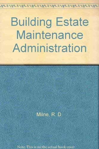 Building Estate Maintenance Administration