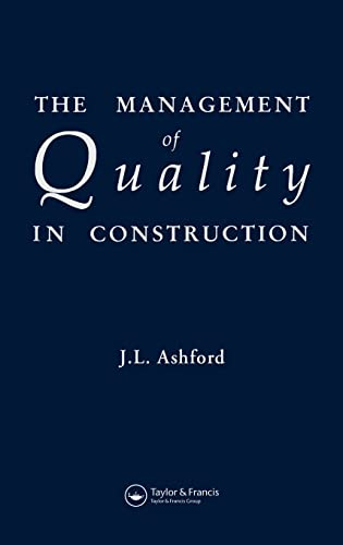 9780419149101: The Management of Quality in Construction
