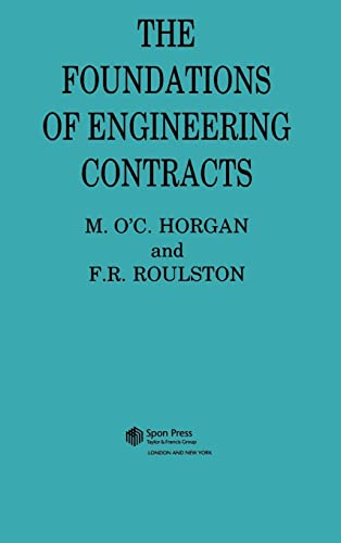 The Foundations of Engineering Contracts: F R Roulston **Decd**