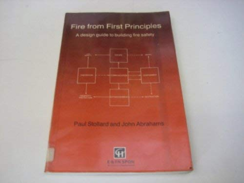 9780419152804: FIRE FROM FIRST PRINCIPLES PB