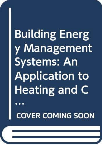 9780419152903: Building Energy Management Systems: An application to heating and control