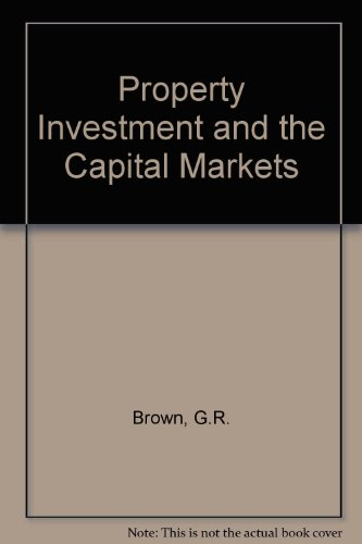 9780419155300: Property Investment and the Capital Markets