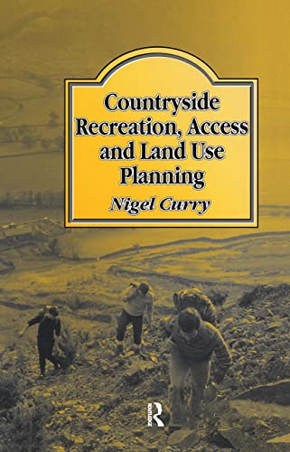9780419155508: Countryside Recreation, Access and Land Use Planning