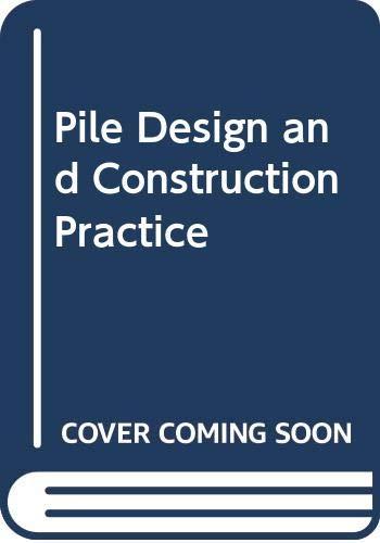 9780419157700: PILE DESIGN & CONST PRACTICE 3E CL