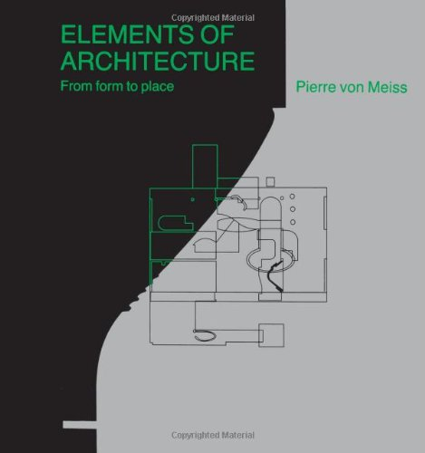 9780419159407: Elements of Architecture: From Form to Place