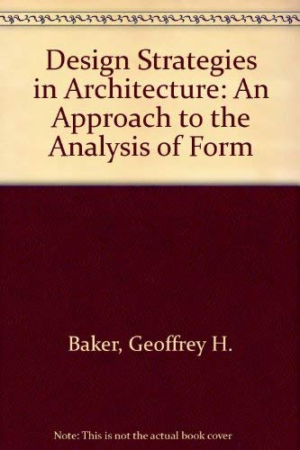 9780419159506: Design Strategies in Architecture: An Approach to the Analysis of Form