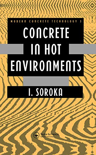 9780419159704: Concrete in Hot Environments (Modern Concrete Technology)