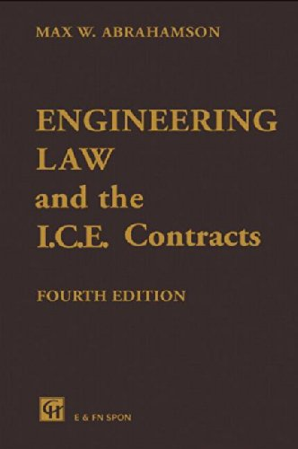 9780419160809: Engineering Law and the I.C.E. Contracts, Fourth Edition