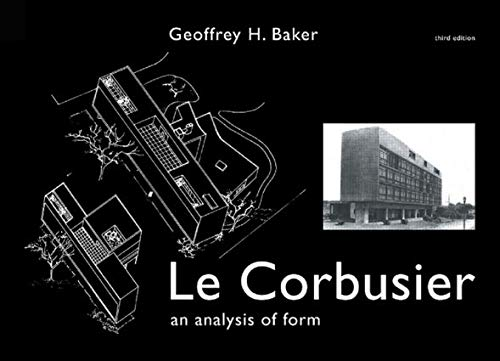 9780419161202: Le Corbusier - An Analysis of Form