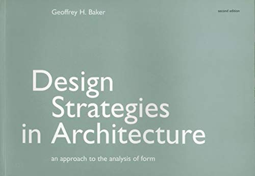 9780419161301: Design Strategies in Architecture: An Approach to the Analysis of Form