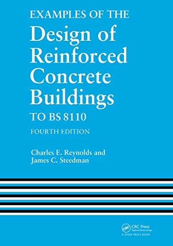 9780419170006: Examples of the Design of Reinforced Concrete Buildings to BS8110, Fourth Edition (Volume 1)