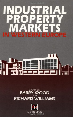 Industrial Property Markets in Western Europe.: Williams, R H ; Wood, Barry