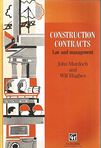 9780419170600: CONSTRUCTN CONTRACTS LAW MANGM: Law and Management