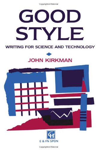 9780419171904: Good Style: Writing for Science and Technology