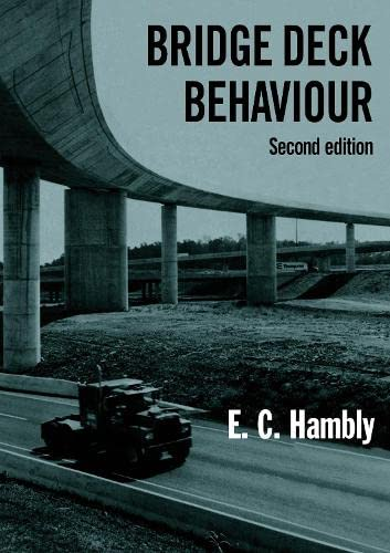 Bridge Deck Behaviour, Second Edition: Hambly, E C
