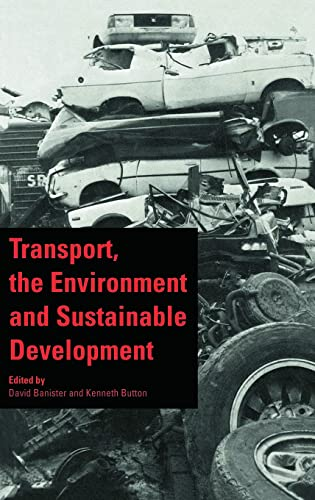 9780419178705: Transport, the Environment and Sustainable Development