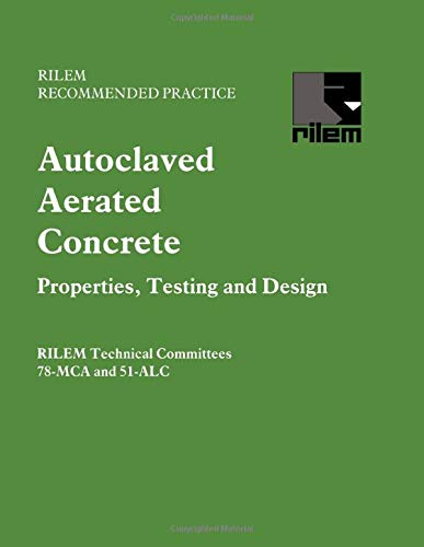 9780419179603: Autoclaved Aerated Concrete - Properties, Testing and Design (Rilem Recommended Practice)