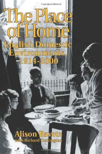 9780419179801: The Place of Home: English domestic environments, 1914-2000 (Planning, History and Environment Series)