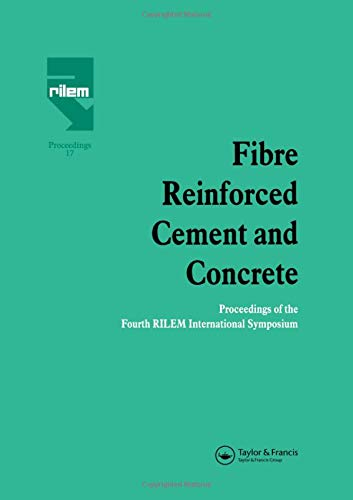 9780419181309: Fibre Reinforced Cement and Concrete: Proceedings of the Fourth RILEM International Symposium (Rilem Proceedings)