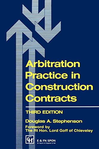 Arbitration Practice in Construction Contracts (Builders Bookshelf Series): D.A. Stephenson