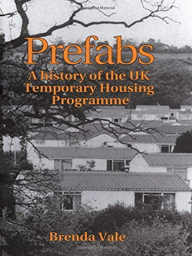 9780419188001: Prefabs: The history of the UK Temporary Housing Programme (Studies in History, Planning & the Environment)