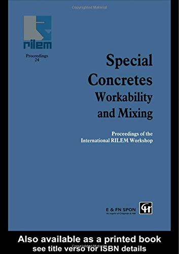 9780419188704: Special Concretes - Workability and Mixing (Rilem Proceedings)