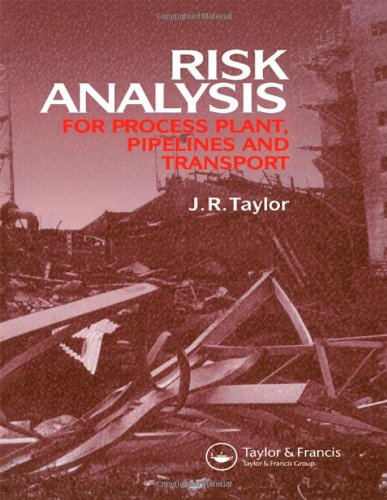 Risk Analysis for Process Plant, Pipelines and Transport (Hardback)