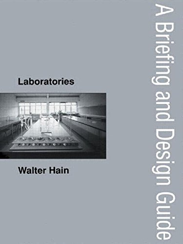 9780419194804: Laboratories: A Briefing and Design Guide (Briefing and Design Guides)