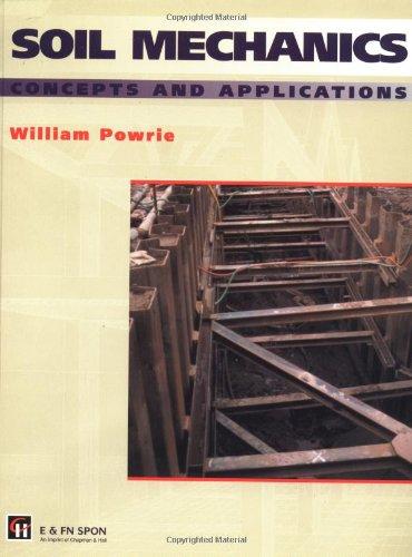9780419197201: Soil Mechanics: Concepts and Applications