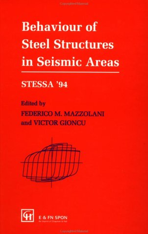 Behaviour of steel structures in seismic areas: MAZZOLANI, Federico M.