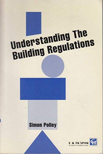 9780419199502: Understanding the Building Regulations