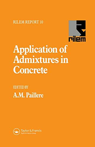 9780419199601: Application of Admixtures in Concrete