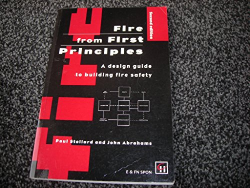 9780419200604: Fire from First Principles: A design guide to building fire safety